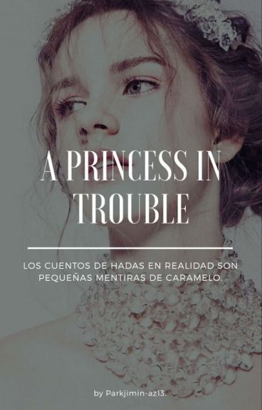 A Princess In Trouble  (Jimin Of Bts)