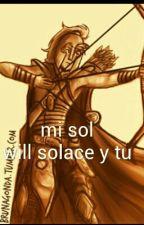 mi sol (will solace y tu) by MaferMartinez509