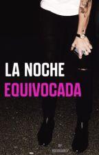 La Noche Equivocada {Harry Styles} by boobearily
