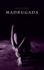 Madrugada by ArielFedrizzi
