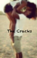 The Cracks #Wattys2016 by sweettoothisland