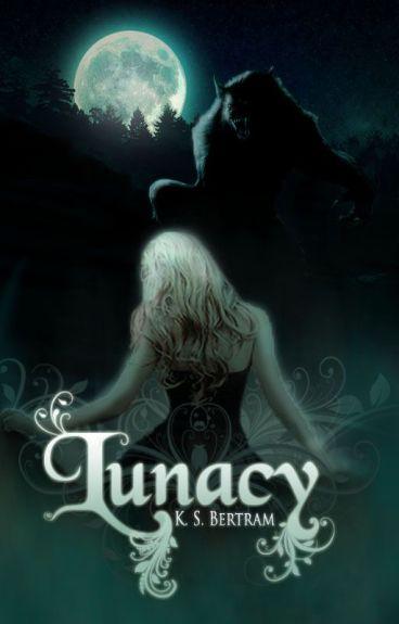 Lunacy by KSBertram