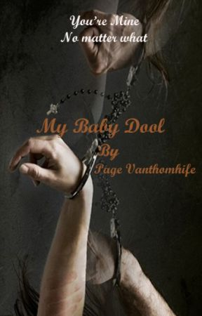 My Baby Doll by PageVanthomhife