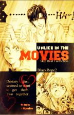 Unlike in the Movies ( A Skip Beat! Fanfiction) by BlackRope2