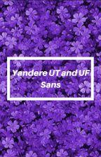 Yandere!Undertale! Sans x Reader x Yandere!Underfell! Sans by NicYandere