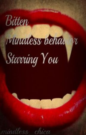 Bitten - Starring You and Mindless Behavior (not edited) by mindless_chica_