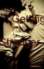 Getting Stranger by MuchAdoAboutDana