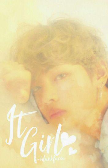 It Girl • kim taehyung
