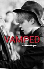 Vamped | BTS Jimin by lustpink