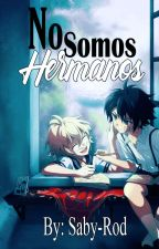 No somos hermanos (YuuxMika) by Saby-Rod