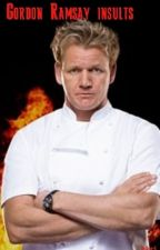 Gordon Ramsay Insult by Soso-X