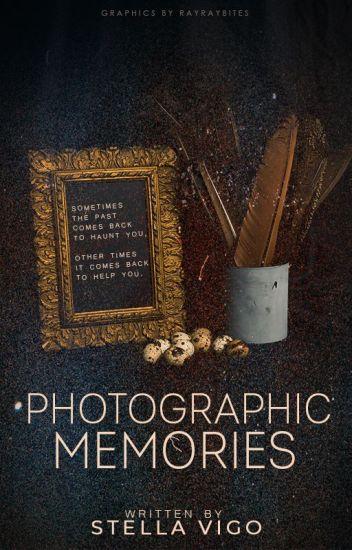 Photographic Memories [EDITING]