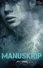 MANUSKRIP (TULIS Book Ver) by Azreel-K