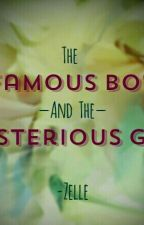 The Famous boy And The Mysterious Girl  by Zelle_Ideas
