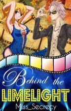 Behind the Limelight (NaLu Fanfic) by Miss_Secrecy