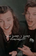 You jump, I jump, remember? / Larry Stylinson ✏ by dupaalouisa