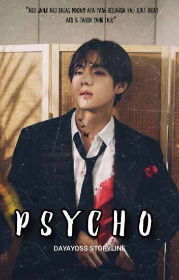 [C] Psycho [Bts Taehyung]✔