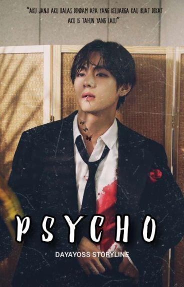 [C] Psycho [Bts V]✔