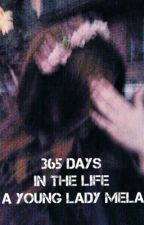 365 дней из жизни юной леди Мелани. by katerina2343