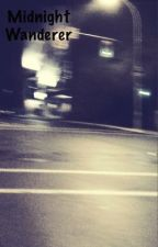 Midnight wanderer by JustinJordan453