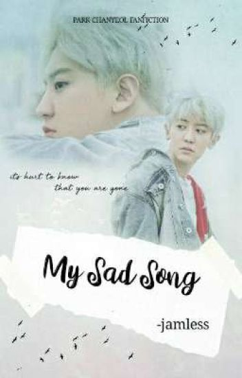 My Sad Song [✔]