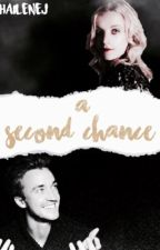 A Second Chance (Druna fanfic) by haileneJ