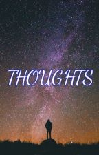 Thoughts by x_sophi_