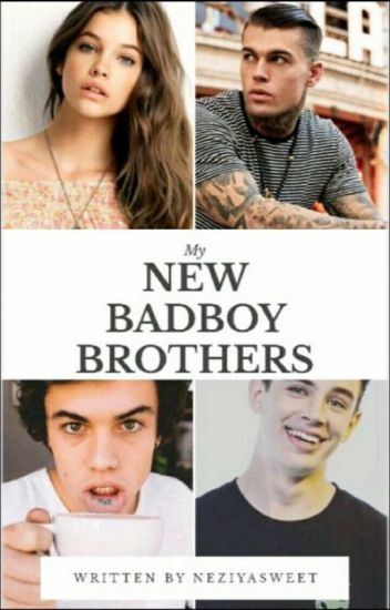 My New Badboy Brothers