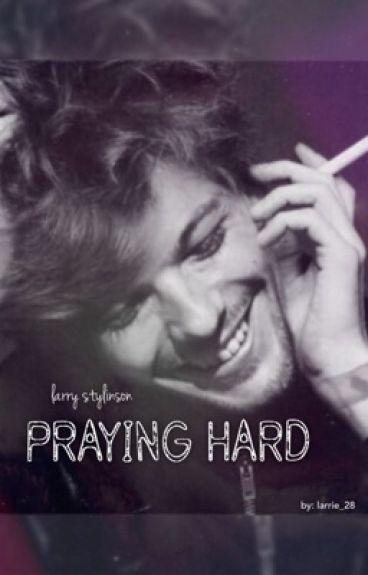 Praying hard  | Larry Stylinson