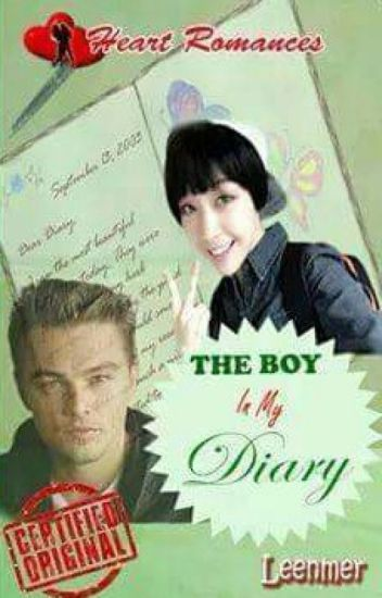 THE BOY IN MY DIARY(SERIES 2: CHILDHOOD SWEETHEARTS)by: Leenmer