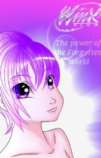 Winx Club: The power of the forgotten world by iradfsstar