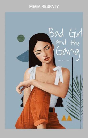 Bad Girl and The Gang