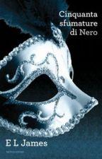 Cinquanta Sfumature Di Nero by ilariaerosario