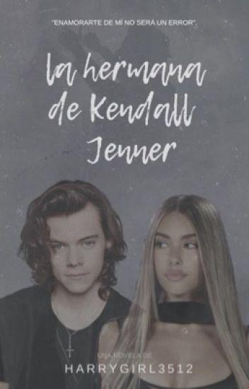 La Hermana de Kendall Jenner《H.S》