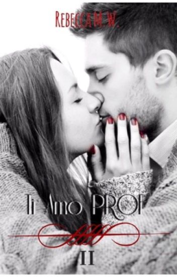 Ti Amo PROF  2