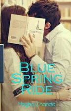 Blue Spring Ride by Megha_Chanda