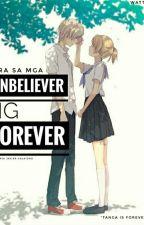 Para Sa Mga Unbeliever Ng Forever by jhaya024