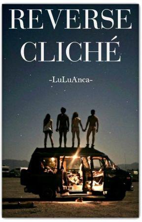 Reverse Cliché by LuLuAnca