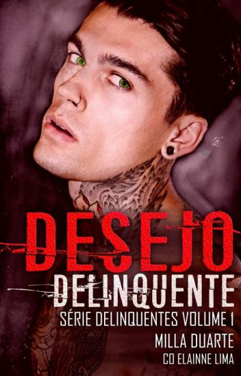 Desejo Delinquente (Livro Completo)