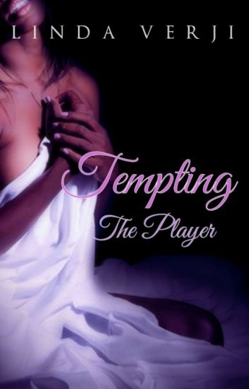 Tempting The Player {Complete}