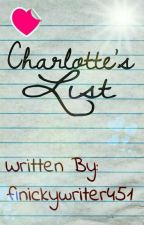 Charlotte's List by finickywriter451