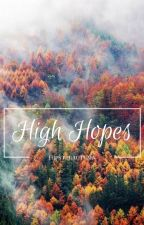 High Hopes by HipsterAutumn