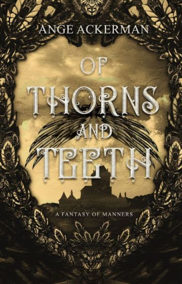 Of Thorns and Teeth |   Volume 1 Of The Fall Series