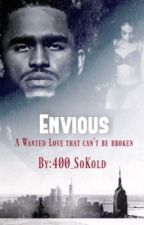 Envious||Dave East FF |#Wattys2016| by 400_SoKold
