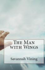 The Man with Wings by foreverhopeful