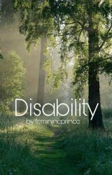 Disability. by feminineprince