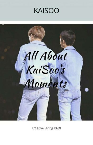 All About KaiSoo's Moments