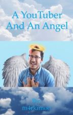 A YouTuber And An Angel (Markiplier x Reader) by m4rkimoo