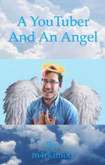 A YouTuber And An Angel (Markiplier x Reader)