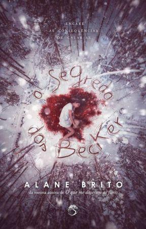 O Segredo dos Becker by AlaneSABrito
